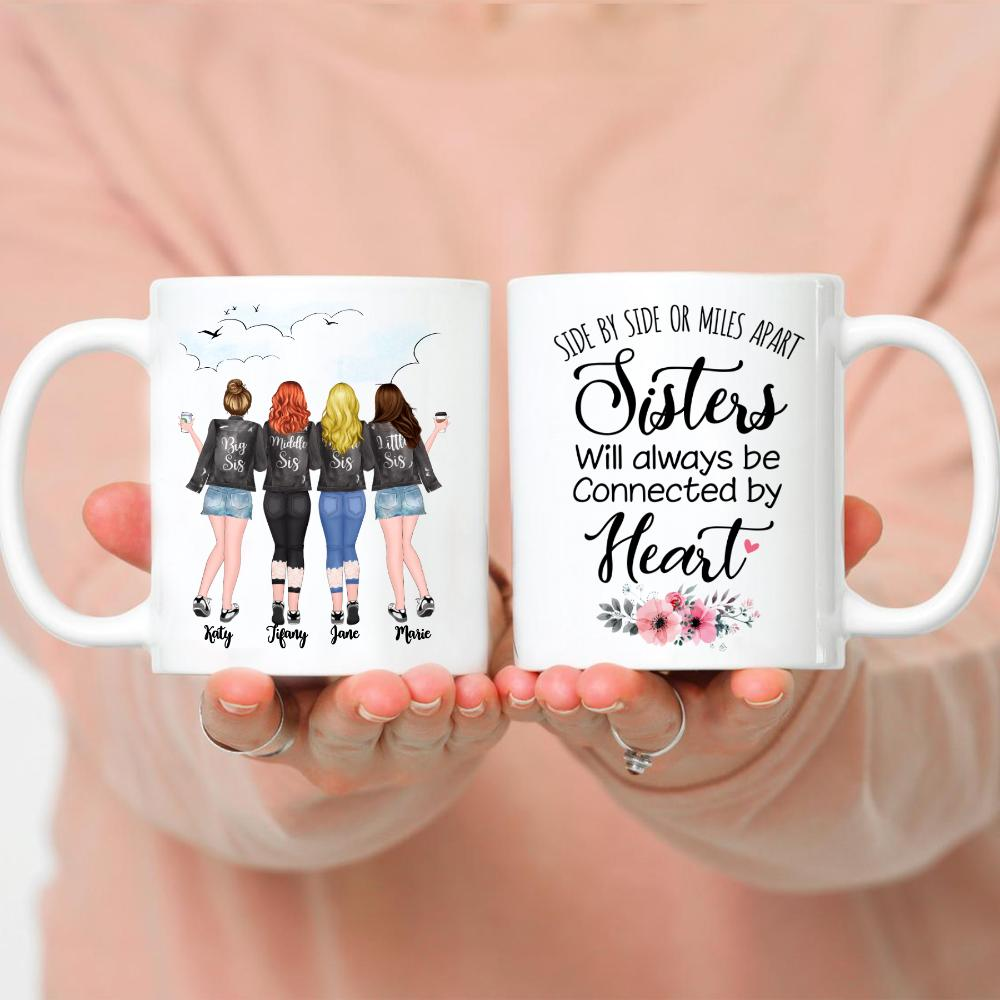 4 Sisters - Side by side or miles apart, Sisters will always be connected by heart