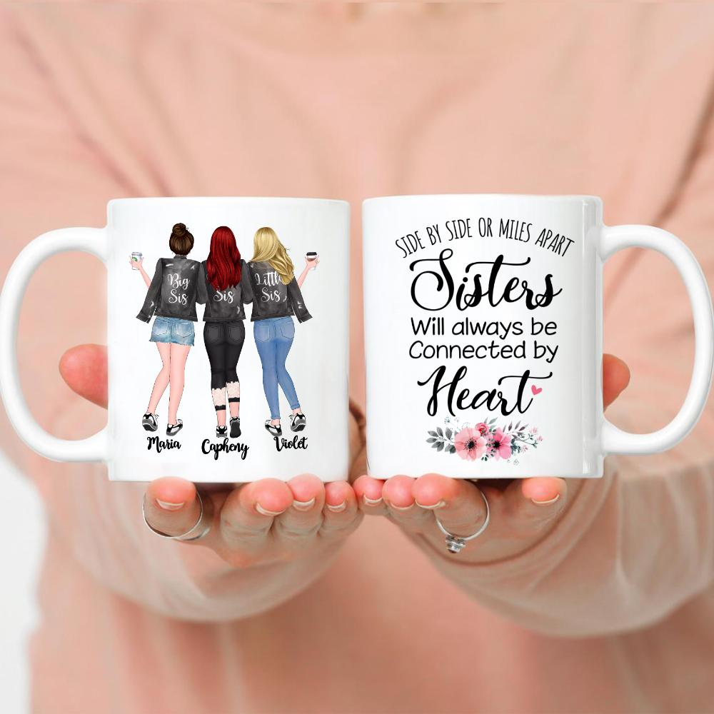 3 Sisters - Side by side or miles apart, Sisters will always be connected by heart