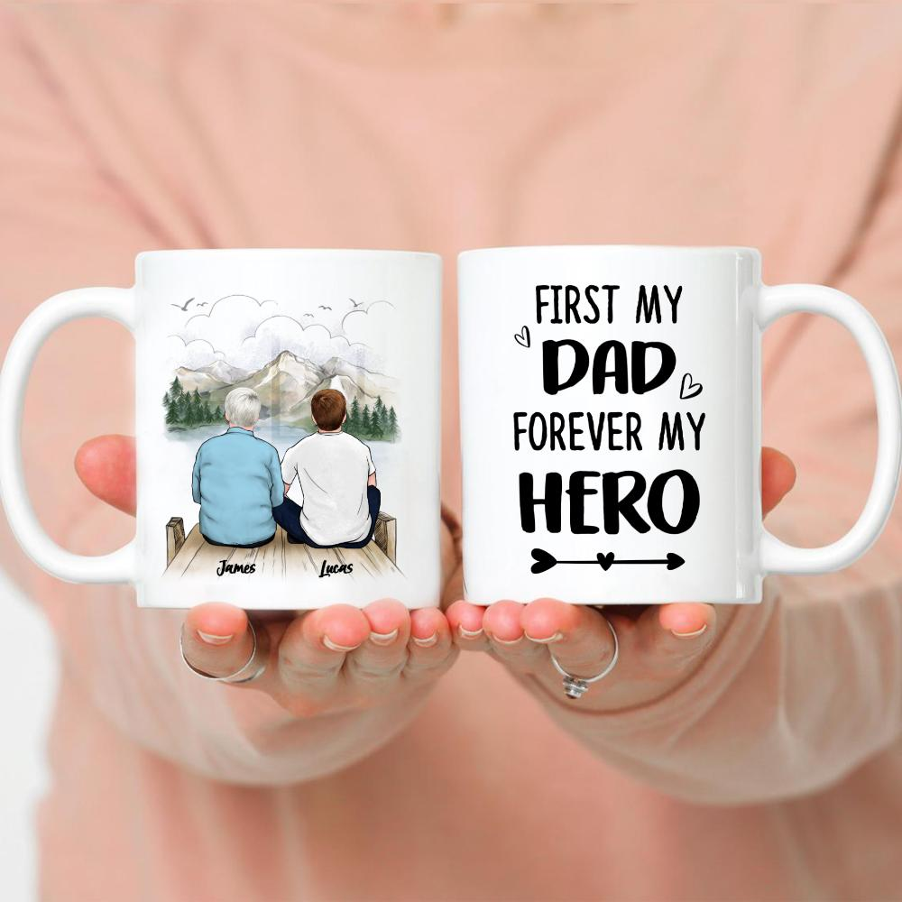 Father And Son - First My Dad Forever My Hero