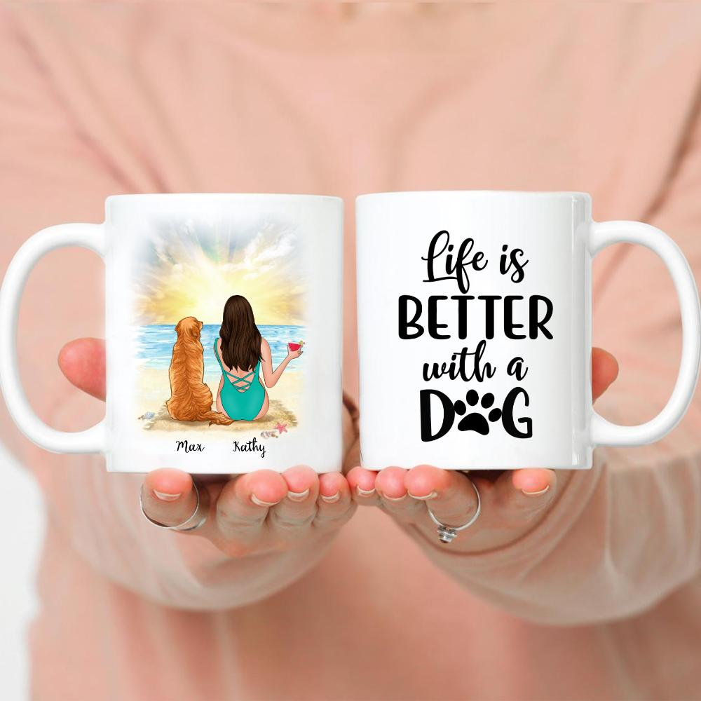 Beach Girl And Her Dog - Life Is Better With A Dog