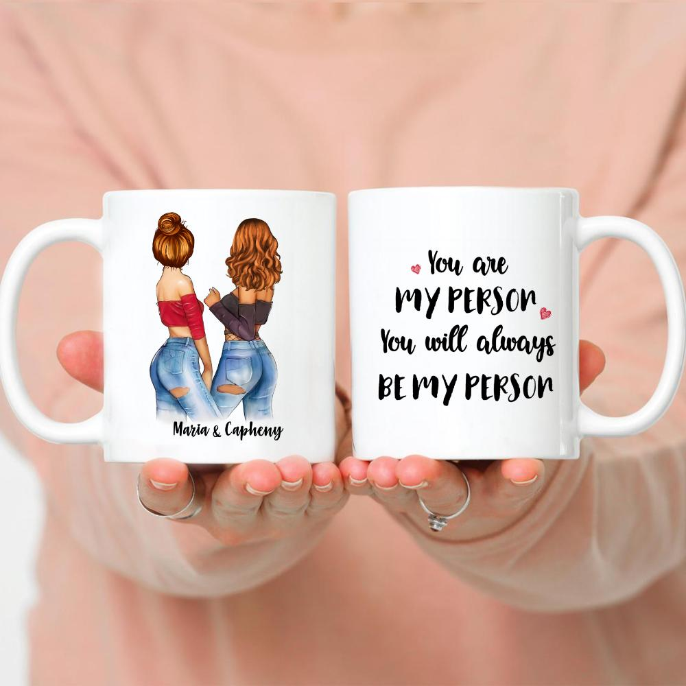 Topic - Personalized Mug - You are my person You always be my person